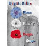 BLEUES BLANCHES ROUGES