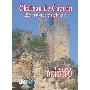 CHATEAU DE CUZORN, La malédiction